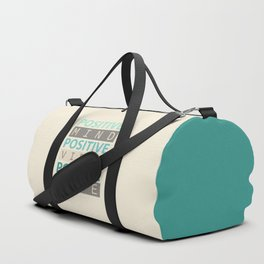 Positive Mind Positive Vibes Positive Life Duffle Bag