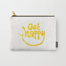 Get Happy! Carry-All Pouch