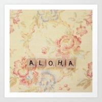 aloha Art Prints featuring Aloha by Christine Hall