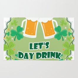 Let's Day Drink ST. Patrick's Day Drinking Beer Rug