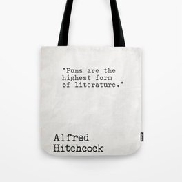Alfred Hitchcock quote Tote Bag