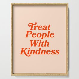 Treat People with Kindness Serving Tray