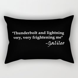 Galileo Quote Thunderbolt and Lightning white text Rectangular Pillow