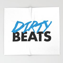 Dirty Beats Rave Quote Throw Blanket