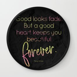 A good heart keeps you beautiful forever - GRL PWR Collection Wall Clock