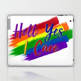 Hell Yes I Care (Proceeds Benefit United We Dream) Laptop & iPad Skin