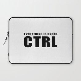 Everything is under CTRL Laptop Sleeve