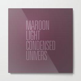 MetaType Maroon Metal Print