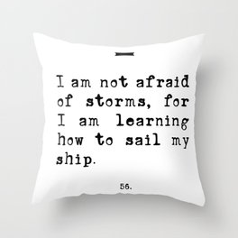 Unafraid Book Quote - Little Women Throw Pillow