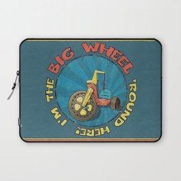 I'm The BIG WHEEL 'Round Here Laptop Sleeve