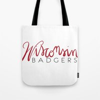 wisconsin Tote Bags featuring Wisconsin Badgers  by Niki Addie Creative Design Co.