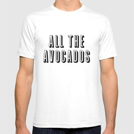 All The Avocados T-shirt