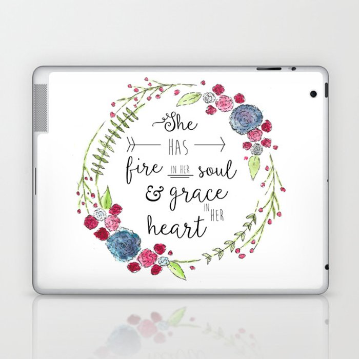 She Has Fire in Her Soul and Grace in Her Heart Laptop & iPad Skin