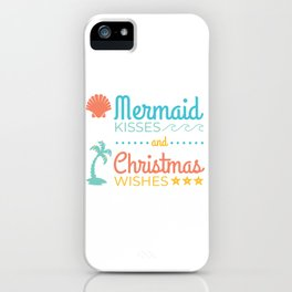 Mermaid Kisses and Christmas Wishes iPhone Case