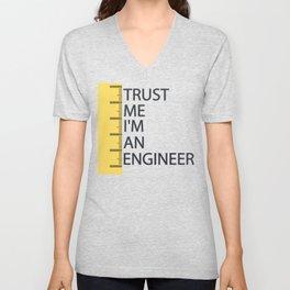 Trust me im an engineer Unisex V-Neck