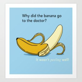 Banana Puns Art Prints Society6