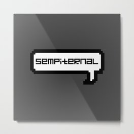 Sempiternal - Grey Metal Print