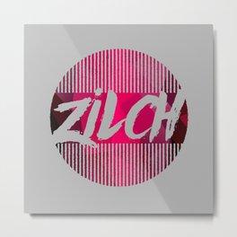 Zilch Metal Print