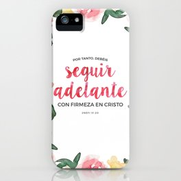 Seguir Adelante {Flores en Acuarela} iPhone Case