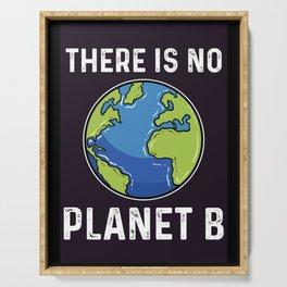 No Planet B Global Warming Climate Activist Vegan Serving Tray