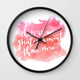 No Greater Moment Wall Clock