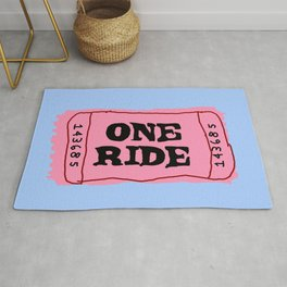 One Ride Ticket Rug