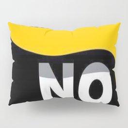 NO DONALD J TRUMP Pillow Sham