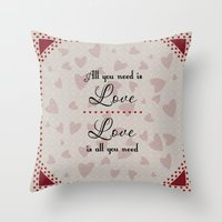 all you need is love Throw Pillows featuring All You Need Is Love by LLL Creations