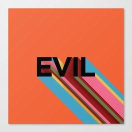 EVIL Canvas Print