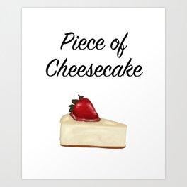 Piece of Cheesecake Art Print