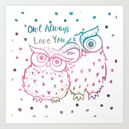 Owl Always Love You - Pink and Blue Art Print