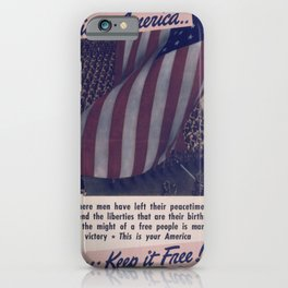 Vintage American World War 2 Poster - This is America: Defending Their Liberties (1943) iPhone Case