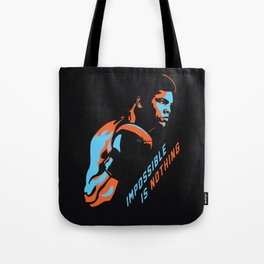 Impossible is Nothing - M. Ali boxer tribute Tote Bag