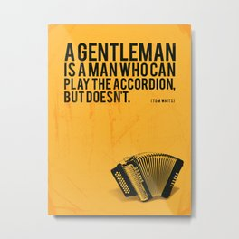 Definition of a Gentleman Metal Print