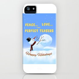 Peace, Love and Perfect Teasers Pilates Holiday art. iPhone Case