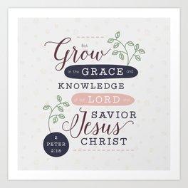 """Grow in Grace"" Bible Verse Print Art Print"