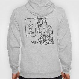 I Love My Body Cat Hoody
