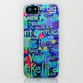 .wake up and live. iPhone Case