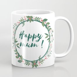Happy Mum Coffee Mug