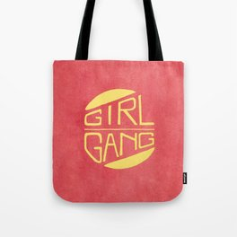 Girl Gang - Watercolour Illustration of Bold Block Text Tote Bag