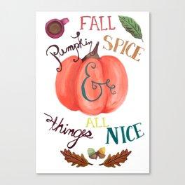 Pumpkin Spice Fall Canvas Print