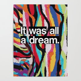 """""""It Was All A Dream"""" Biggie Smalls Inspired Hip Hop Design Poster"""