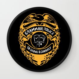 Grammar Police To Serve And Correct Wall Clock