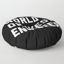 World's Okayest Engineer Funny Quote Floor Pillow