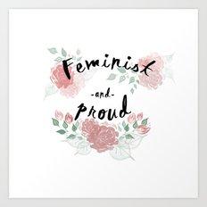Feminist & Proud Art Print