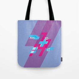 Graphic Poster #14 - Add To it Tote Bag