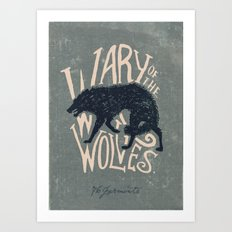 Wary of the Wolves Art Print