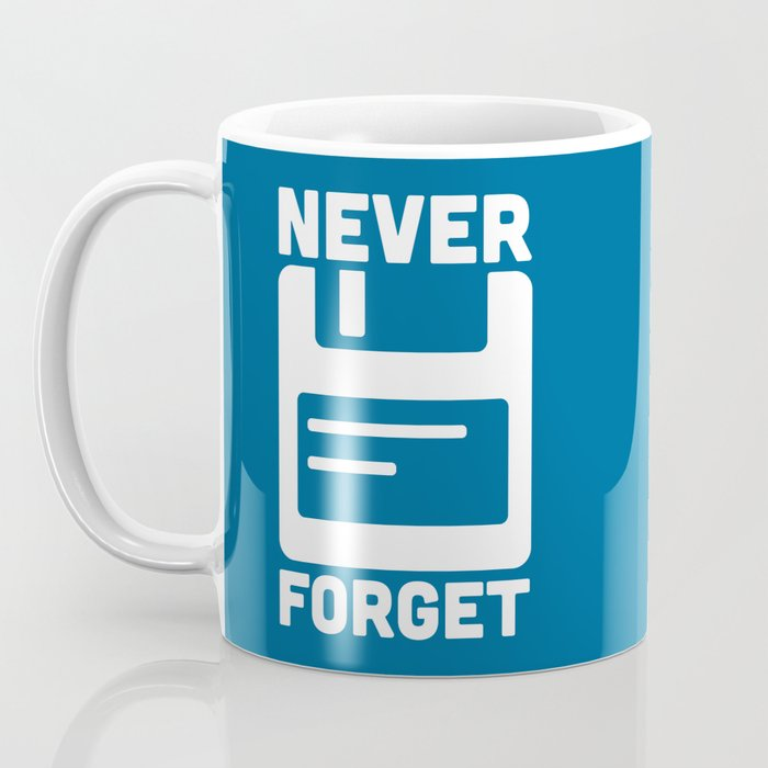 Never Forget Floppy Disk Coffee Mug