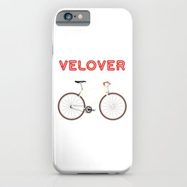 VeLover – Racer – June 12th – 200th Birthday of the Bicycle iPhone Case