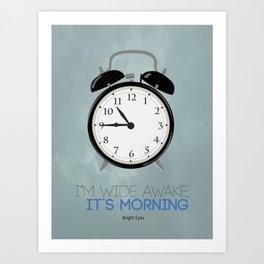 Bright Eyes - I'm Wide Awake, It's Morning Art Print
